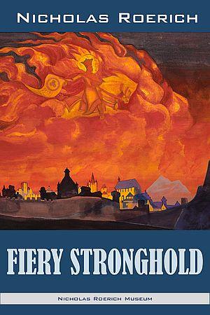 Fiery Stronghold. Nicholas Roerich