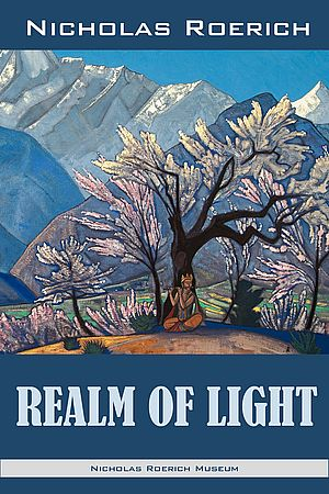 Realm of Light. Nicholas Roerich