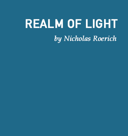 Realm Of Light By Nicholas Roerich